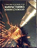 Manufacturing Engineering and Technology A Custom Edition for the University of Iowa (1256487619) by Serope Kalpakjian