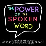 The Power of the Spoken Word | Florence Scovel Shinn