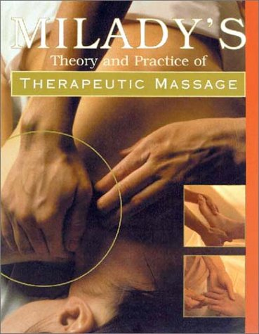 Theory & Practice of Therapeutic Massage (Hardcover)