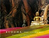 Buddha: The Living Way (0679457844) by Iyer, Pico