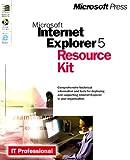 Microsoft Internet Explorer 5 Resource Kit (0735605874) by Microsoft Corporation