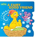 img - for Sesame Street Sparkle Stories-A Fairy Good Friend book / textbook / text book