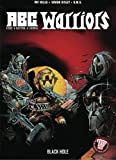 A.B.C. Warriors: The Black Hole (A.B.C. Warriors (DC Comics)) (1401205860) by Mills, Pat