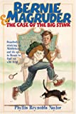 Bernie Magruder and the Case of the Big Stink (Escapade)
