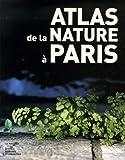 echange, troc Jean-Baptiste Vaquin, Collectif - Atlas de la nature à Paris