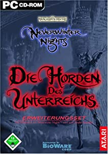 Neverwinter Nights: Die Horden des Unterreichs (Add-on)