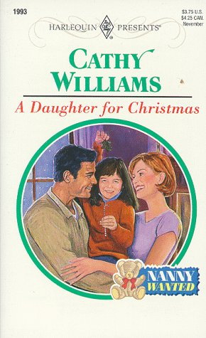 Daughter For Christmas (Nanny Wanted) (Harlequin Presents, 1993), Williams