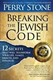 img - for Breaking the Jewish Code: Twelve Secrets that Will Transform Your Life, Family, Health, and Finances by Perry Stone (2013-06-04) book / textbook / text book