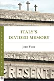 img - for Italy's Divided Memory (Italian and Italian American Studies (Palgrave Paperback)) book / textbook / text book