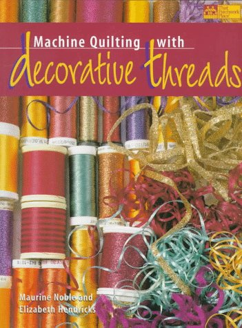 Image for Machine Quilting With Decorative Threads