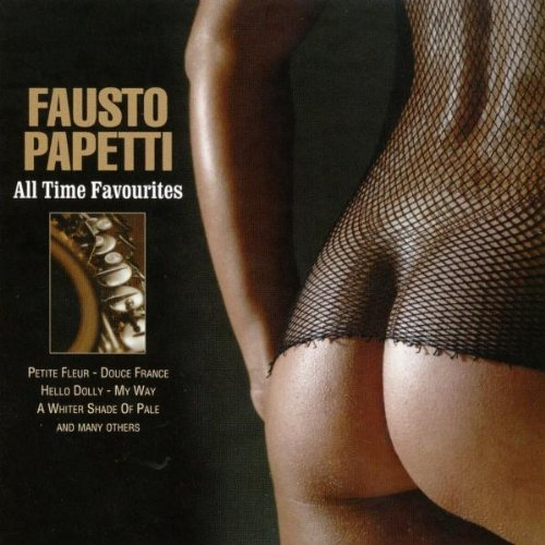 Fausto Papetti - All-Time Favourites - Zortam Music