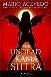 The Undead Kama Sutra (Felix Gomez, Book 3)