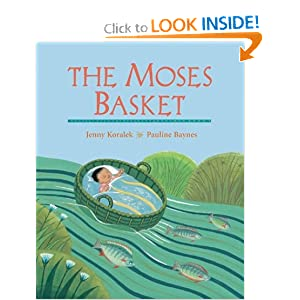 Amazon.com: The Moses Basket by Jenny Koralek, Pauline Baynes