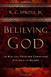 img - for Believing God: Twelve Biblical Promises Christians Struggle to Accept book / textbook / text book