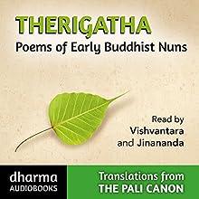 Therigatha: Poems of Early Buddhist Nuns (       UNABRIDGED) by K. R. Norman (translator), C. R.F. Rhys Davids Narrated by  Jinananda,  Vishvantara