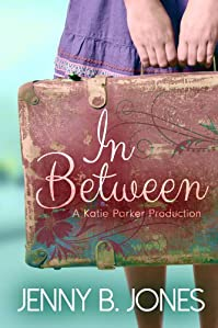 (FREE on 10/1) In Between by Jenny B. Jones - http://eBooksHabit.com
