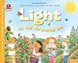 Light Is All Around Us (Let's-Read-and-Find-Out Science 1) (0064409244) by Pfeffer, Wendy