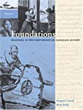 Foundations: Readings in Pre-Confederation Canadian History, Vol I (0201743787) by Conrad, Margaret