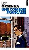 Une com�die fran�aise par Orsenna
