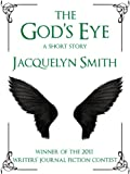 The God's Eye -- A Short Story