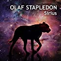 Sirius Audiobook by Olaf Stapledon Narrated by Nigel Carrington