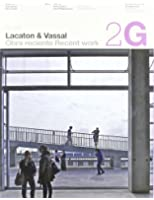 2G 60 Lacaton & Vassal: Recent Work