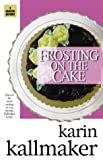Frosting on the Cake (1931513406) by Kallmaker, Karin