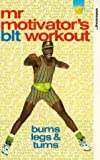 Mr Motivator: Blt - Bums, Legs And Tums Workout [VHS]