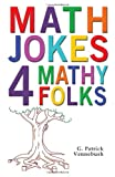 img - for Math Jokes 4 Mathy Folks book / textbook / text book
