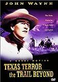 Texas Terror / The Trail Beyond