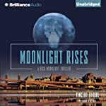 Moonlight Rises (       UNABRIDGED) by Vincent Zandri Narrated by R. C. Bray