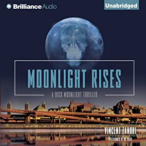 Moonlight Rises | [Vincent Zandri]