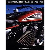 Harley-Davidson Racing, 1934-1986 ~ Allan Girdler