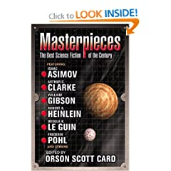 Masterpieces: The Best Science Fiction of the 20th Century by Orson Scott Card