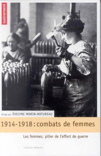 1914-1918, combats de femmes