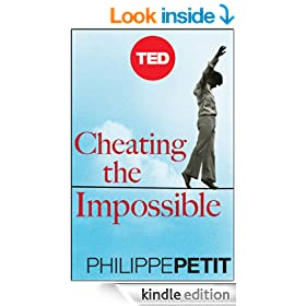Cheating The Impossible: Ideas and Recipes from a Rebellious High-Wire Artist (Kindle Single)