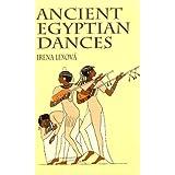 Ancient Egyptian Dances ~ Irena Lexov�