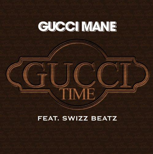 Gucci Time (Feat. Swizz Beatz) [Amended Album Version]