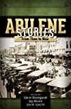 img - for Abilene Stories: From Then to Now book / textbook / text book