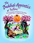 The Buddha's Apprentice at Bedtime: T...