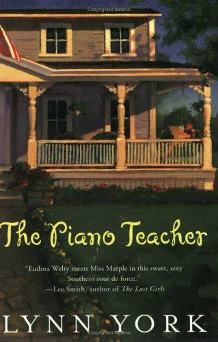 The Piano Teacher, LYNN YORK