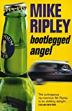Bootlegged Angel Mike Ripley