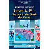"Level 4.2: Zur�ck in der Stadt der Kindervon ""Andreas Schl�ter"""