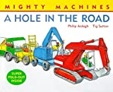 Hole in the Road (Mighty Machines)