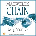Maxwell's Chain (       UNABRIDGED) by M. J. Trow Narrated by Peter Wickham