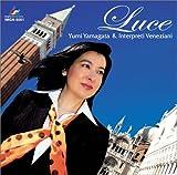 Luce ~ヴェネツィアの光と夢~