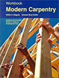 img - for Modern Carpentry: Building Construction Details in Easy-To-Understand Form (Workbook) book / textbook / text book