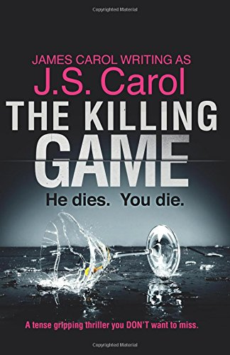 The Killing Game: A tense, gripping thriller you DON'T want to miss (Top Fiction Novels compare prices)