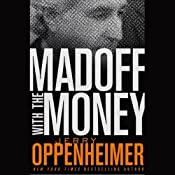Madoff with the Money | [Jerry Oppenheimer]