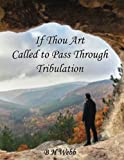 img - for If Thou Art Called to Pass Through Tribulation: Solutions book / textbook / text book